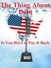 The Thing About Debt Is You Have to Pay it Back - Brian Carr