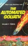The Three Suns of Amara/The Automated Goliath - William Frederick Temple
