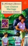 Last Chance Marriage - Rosemary Gibson
