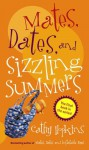 Mates, Dates, and Sizzling Summers - Cathy Hopkins