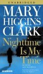 Nighttime Is My Time (Audio) - Mary Higgins Clark