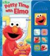 Sesame Street: Potty Time with Elmo (1 2 3 Sesame Street) - Publications International Ltd.