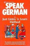 Speak German: The Just Listen 'N Learn Method (Speak) - Ruth Rach