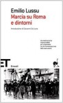 Marcia su Roma e dintorni - Emilio Lussu, Giovanni De Luna