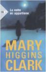 La notte mi appartiene - Mary Higgins Clark