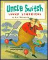 Uncle Switch: Loony Limericks - X.J. Kennedy
