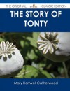 The Story Of Tonty - Mary Hartwell Catherwood