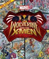 Look Find Wolverine and Xmen (Look and Find Book) (Look and Find (Publications International)) - Melanie Zanoza Bartelme, Publications International Ltd., Art Mawhinney