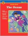The Ocean - School Specialty Publishing