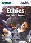 Ethics and Moral Issues - Christine Moorcroft