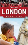 Frommer's London with Kids (Frommer's With Kids) - Rhonda Carrier