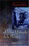 The History of Don Quixote de la Mancha: Part 1 - Miguel de Cervantes Saavedra