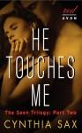 He Touches Me - Cynthia Sax