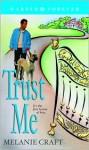 Trust Me - Melanie Craft