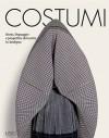 Costumi: Storia, linguaggio e prospettive del vestire in Sardegna - Various