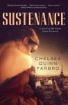 Sustenance: A Saint-Germain novel - Chelsea Quinn Yarbro
