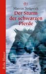 Der Sturm Der Schwarzen Pferde - Marcus Sedgwick