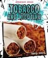 Tobacco and Nicotine - Michael Burgan
