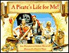 Pirate's Life for Me! - Julie Thompson, Brownie Macintosh