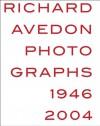 Richard Avedon: Photographs 1946-2004 - Richard Avedon, Judith Thurman, Goeff Dyer