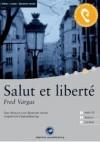 Salut et liberté - Fred Vargas, Yves Vatin-Perignon