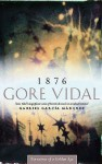 1876 (Narratives of a Golden Age) - Gore Vidal