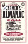 Harris' Farmer's Almanac 2014 - Judy Barrett, Gregory McNamee, Mary Dixon Lebeau, John Tillman, Gerard Attoun, Marti Attoun, Suzanne Hall, Larry Wood, Joan Banks, Kim Long