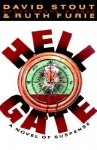 Hell Gate - David Stout, Ruth Furie