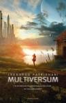 Multiversum - Leonardo Patrignani, Roberto Oleotto