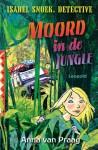 Moord in de jungle - Anna van Praag