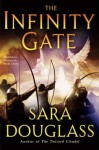 The Infinity Gate - Sara Douglass