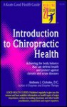 Introduction to Chiropractic Health - Anthony J. Cichoke