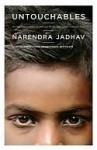 Untouchables: My Family's Triumphant Journey Out of the Caste System in Modern India - Narendra Jadhav
