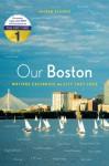 Our Boston - Andrew Blauner