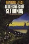 Darkness At Sethanon - Raymond E. Feist