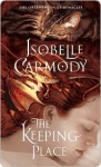 The Keeping Place (The Obernewtyn Chronicles, #4) - Isobelle Carmody