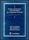 State and Local Government in a Federal System - Daniel R. Mandelker