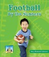 Football by the Numbers - Mary Elizabeth Salzmann