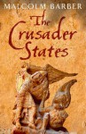 The Crusader States - Malcolm Barber