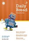 Daily Bread Oct-Dec 2013 - Sue Rinaldi, Mark Green, Ben Green, David Bruce, Caroline Masom, Gill Robertson, Alison Clarke, John Taylor, Michael Wardlow, Jenny Hyatt