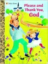 Please and Thank You, God (Padded Board Book) - Dennis R. Shealy, Hiroe Nakata