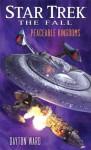 Star Trek: The Fall: Peaceable Kingdoms - Dayton Ward