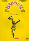 Barnum: Complete Vocal Score : The Broadway Musical - Michael Stewart