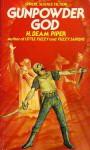 Gunpowder God - H. Beam Piper