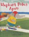 Elephant Rides Again - Paul Harrison, Liz Million