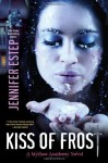 Kiss of Frost (Audio) - Jennifer Estep