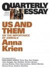 Us and Them: On the Importance of Animals - Anna Krien