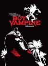 Boy Vampire: Uskrsnuće - Carlos Trillo, Eduardo Risso, Tatjana Jambrišak