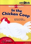 In the Chicken Coop - Patricia M. Stockland, Todd Ouren