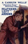 Feathers Left Around - Carolyn Wells